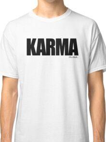 KARMA Problems Classic T-Shirt
