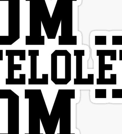 OM TELOLET OM - BLACK Sticker