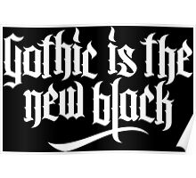 Gothic is the new black No.1 (white) Poster