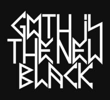 Gothic is the new black No.2 (white) by MysticIsland