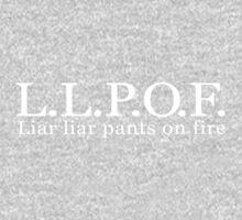 L.L.P.O.F.  Liar liar pants on fire One Piece - Short Sleeve