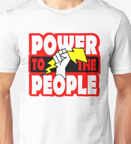 POWER TO THE PEOPLE - POWER GRAB  Unisex T-Shirt