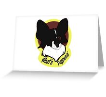 What's Pappenin' - Black Greeting Card