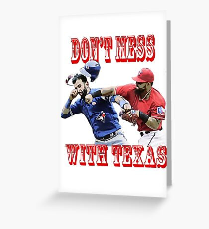 dont mess with texas Greeting Card