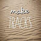 Make tracks by annamoreganna