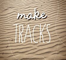 Make tracks by annamoreganna