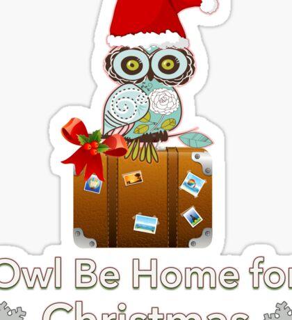 Owl Be Home For Christmas Sticker