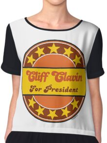 CLIFF CLAVIN FOR PRESIDENT Chiffon Top