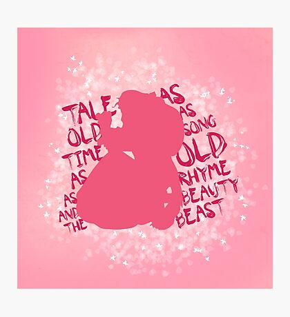 Tale as old as time... (Pink) Photographic Print