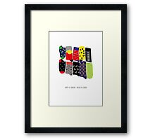 Home is where I have my socks... Framed Print