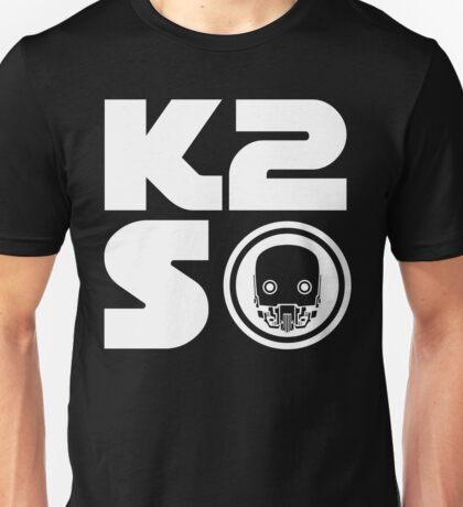 K-2SO Unisex T-Shirt