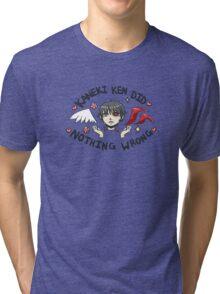 Kaneki Ken Did Nothing Wrong Tri-blend T-Shirt