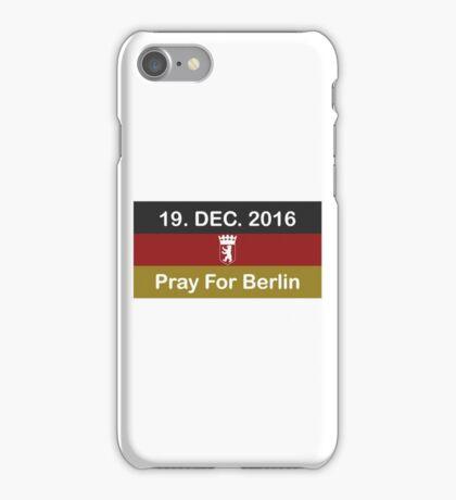 Pray For Berlin iPhone Case/Skin