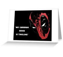 Common Sense Tingles Greeting Card