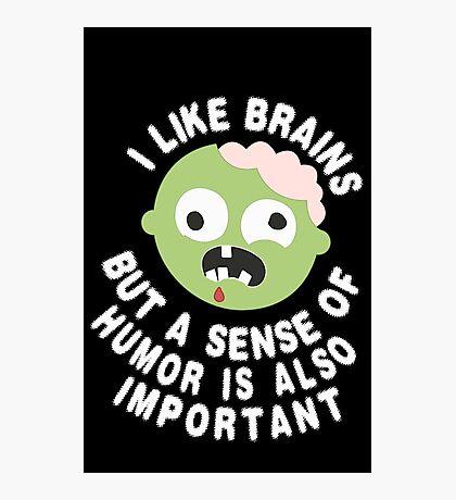 Zombie Sense Of Humor Photographic Print