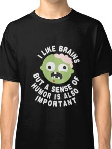 Zombie Sense Of Humor Classic T-Shirt