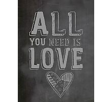 The Beatles All You Need is Love Typography Photographic Print