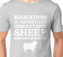 Sheep Is Importanter  Unisex T-Shirt