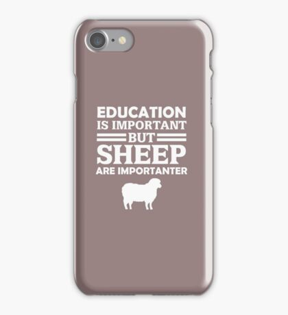 Sheep Is Importanter  iPhone Case/Skin