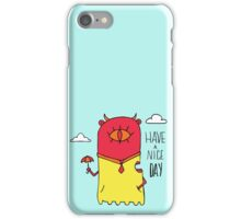 Have a Nice Day Illustration iPhone Case/Skin