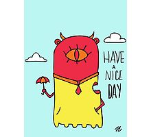 Have a Nice Day Illustration Photographic Print