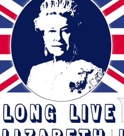 Long Live Queen Elizabeth II Sticker