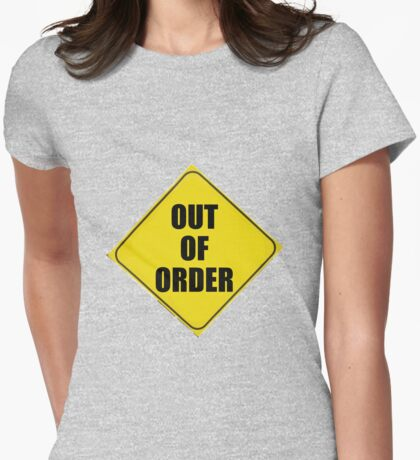 OUT of ORDER Womens Fitted T-Shirt