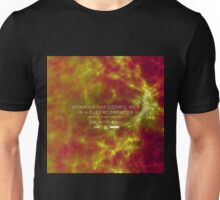 Spinning the Cosmic Web in a Supercomputer Unisex T-Shirt