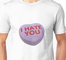 I Hate You Unisex T-Shirt