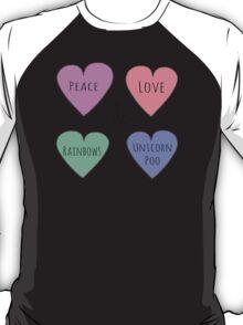 Peace Love Rainbows & Unicorn Poo T-Shirt