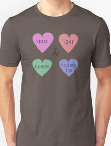 Peace Love Rainbows & Unicorn Poo Unisex T-Shirt