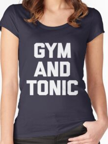 Gym & Tonic T-Shirt funny saying sarcastic workout novelty Women's Fitted Scoop T-Shirt