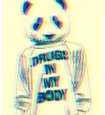 Drugs in my body Sticker