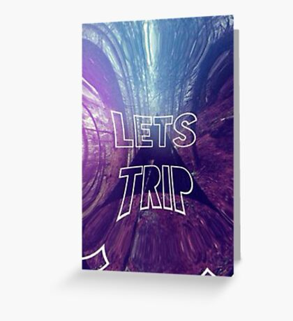 Lets trip Greeting Card