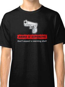 Do not expect A warnimg shot Classic T-Shirt