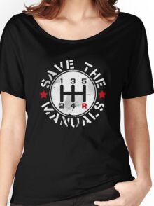 Save The Manual Transmission Women's Relaxed Fit T-Shirt