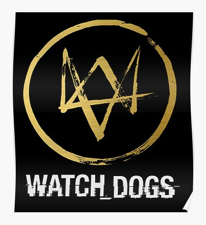 WATCH DOGS GOLD LOGO Poster