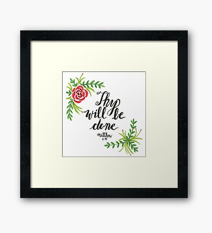 Hand Painted Watercolor Matthew 6:10 Framed Print