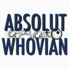 Absolut Whovian by Kfurrow