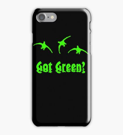 Got Green? by Funny as Duck iPhone Case/Skin