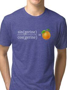 tan(gerine) math Tri-blend T-Shirt