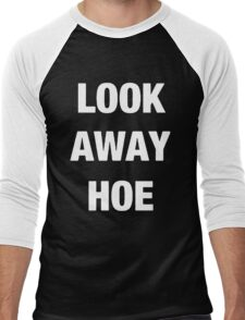 Look away hoe cool shirt Men's Baseball ¾ T-Shirt