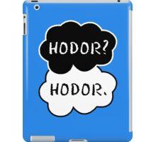 Hodor? Hodor. iPad Case/Skin