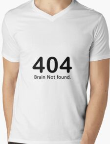 404 - Brain Not Found Mens V-Neck T-Shirt