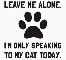Alone Speaking Cat Kids Clothes