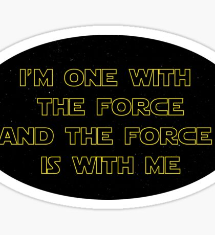 I'm One With The Force and The Force Is With Me III - Starfield Sticker