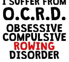 Obsessive Compulsive Rowing Disorder by kwg2200