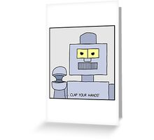 Clap your hands! Greeting Card