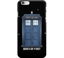 Who's on First iPhone Case/Skin
