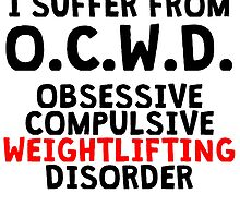 Obsessive Compulsive Weightlifting Disorder by kwg2200